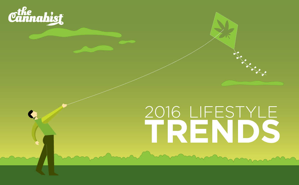 2016 cannabis lifestyle trends